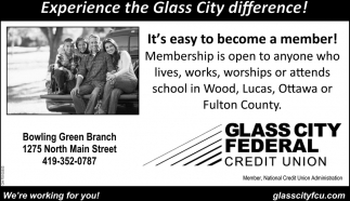 Experience the Glass City difference!