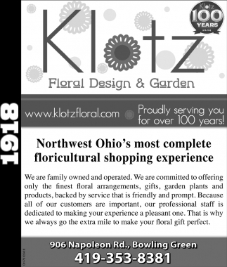 Northwest Ohio's most complete floricultural shopping experience