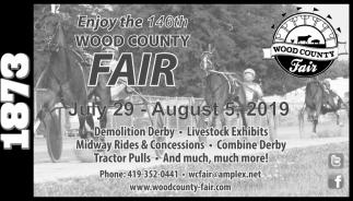 Enjoy the 140th Wood County Fair